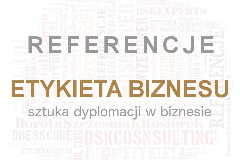 Etykieta biznesu Dorota Szczesniak-Kosiorek Referencje